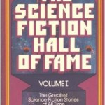 The Science Fiction Hall of Fame Volume 1