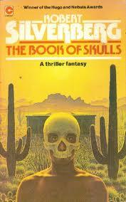 Book of Skulls_Silverberg