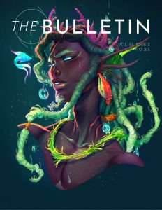 "A Black merman with sea green locs and a deep pink coral crown wearing red conch shell earrings looking at a bright blue and pink fish against a dark green background. With text at the top ""The Bulletin"" and ""Vol. 52, Issue 2, No. 215"" underneath flush right."